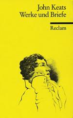 Keats - Werke und Briefe